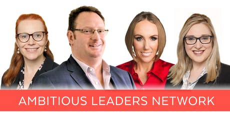 Ambitious Leaders Network Melbourne – 2 October 2019 tickets