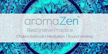 aromaZen - restorative healing journey tickets