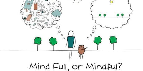 8-Week Mindful Based Stress Reduction Program: Registration Open ~ Spaces Available tickets