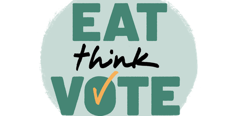 Eat, Think, Vote tickets