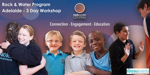 Rock and Water Program    Adelaide   3 Day Workshop March 2020