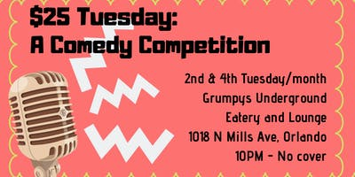 $25 Tuesday: A Comedy Competition