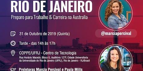 WORKSHOP Trabalho e Carreira na Australia Local: RIO DE JANEIRO ingressos