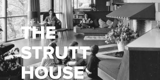 The Strutt House (Tour 1)