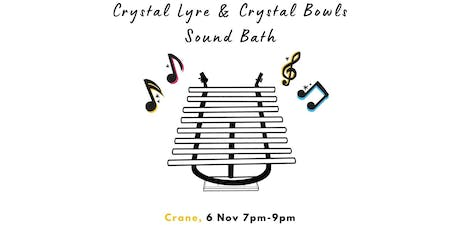 Crystal Lyre & Crystal Bowls: Therapeutic Vibration Healing tickets