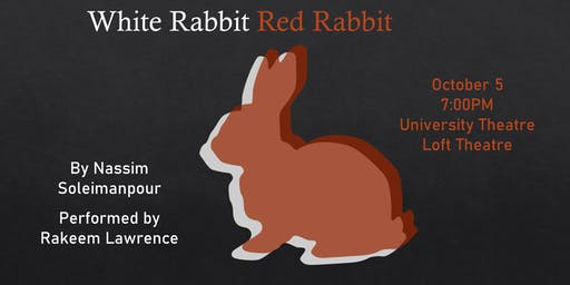 White Rabbit Red Rabbit, featuring Rakeem Lawrence