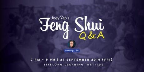Joey Yap Feng Shui Q & A Session by Gary Lim tickets