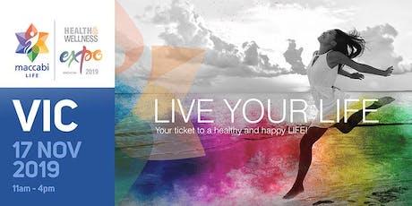 VIC - Maccabi LIFE Health & Wellness Expo - 2019 tickets