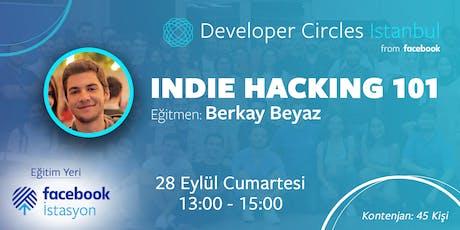 Indie Hacking 101 - Eğitmen: Berkay Beyaz tickets