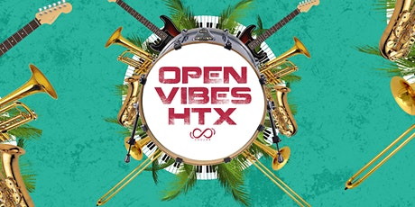 OPEN VIBES HTX: Open Mic Jam Session tickets