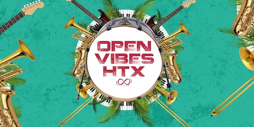 OPEN VIBES HTX: Open Mic Jam Session