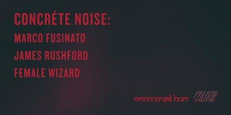 Concréte Noise tickets