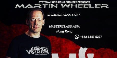 Martin Wheeler - Master Class Asia 2019 tickets