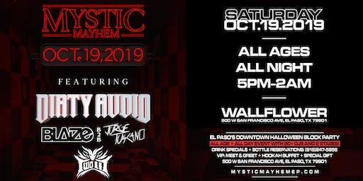 Mystic Mayhem II : Dirty Audio Block Party