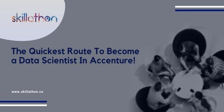 Do you have what it takes to be the next data scientist at Accenture ? tickets
