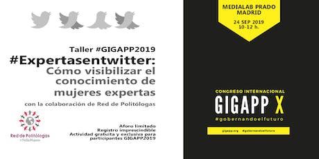 Taller #ExpertasenTwitter: cómo visibilizar el conocimiento de mujeres expertas (con la colaboración de Red de Politólogas) entradas