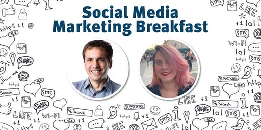 Social Media Marketing Breakfast #11