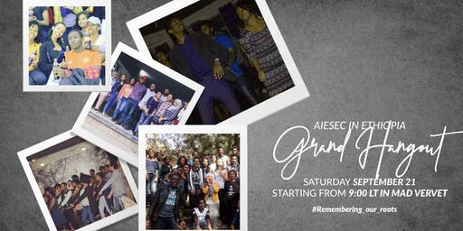 AIESEC in Ethiopia Grand Hangout