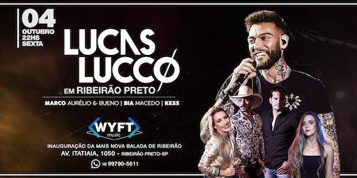 WYFT Apresenta: Lucas Lucco