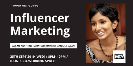Influencer Marketing: AMA Session with Manisha Jagan tickets