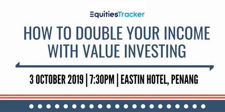 HOW TO DOUBLE YOUR INCOME WITH VALUE INVESTING tickets