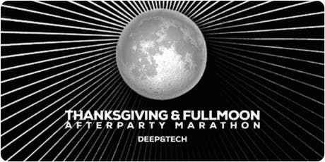 The Thanksgiving & FullMoon Afterparty Marathon tickets
