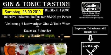 Gin & Tonic Tasting mit Guaile Spirits am 28.09.2019 Tickets