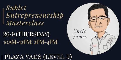Sublet Entrepreneurship Masterclass | Plaza Vads, TTDI [LEVEL 9]