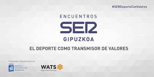 Encuentros SER GIPUZKOA: El deporte como transmisor de valores