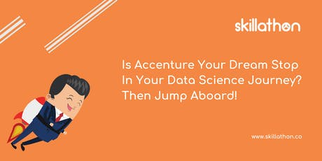 Your gateway to become the next data scientist in Accenture with CAP tickets