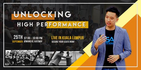 Unlocking High Performance Workshop (Free 3 Hours Masterclass) tickets