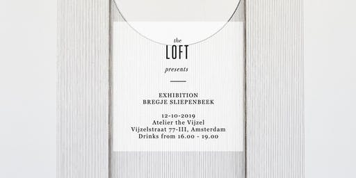 The Loft presents Bregje Sliepenbeek