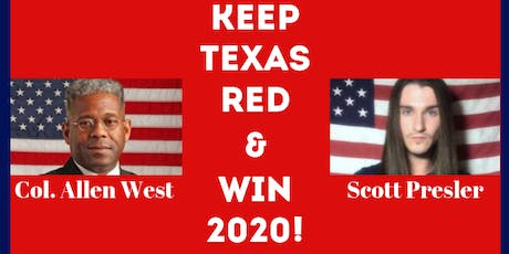 KEEP TEXAS RED & WIN 2020! Featuring Scott Presler and Col. Allen West tickets