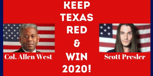 KEEP TEXAS RED & WIN 2020! Featuring Scott Presler and Col. Allen West