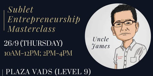 Sublet Entrepreneurship Masterclass | Plaza Vads, TTDI (LEVEL 9)