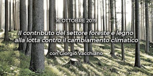 CONVEGNO: Il contributo del settore foreste e legno alla lotta contro il cambiamento climatico