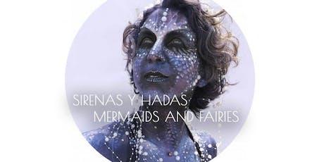 Make-up Workshop: Mermaids & Fairies/Sirenas y Hadas entradas