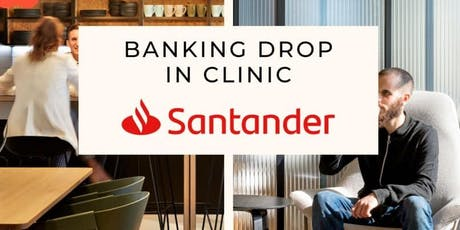 Santander Drop in Clinic tickets
