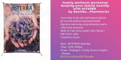 Family Wellness Workshop with doTERRA essential oils tickets