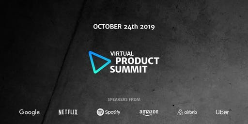 Virtual Product Summit: The Online Conference for Product Managers