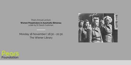 Pears Annual Lecture: Women Perpetrators in Auschwitz-Birkenau tickets