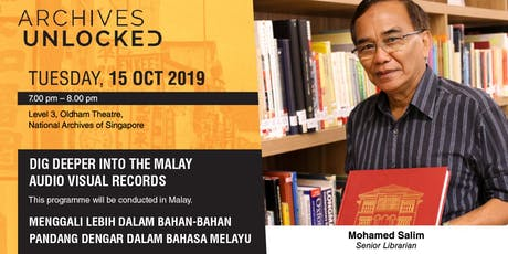 Archives Unlocked – Dig Deeper Into Malay Audio Visual Records tickets