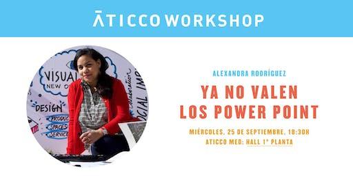 "AticcoWorkshop: ""Ya no valen los Power Point"""
