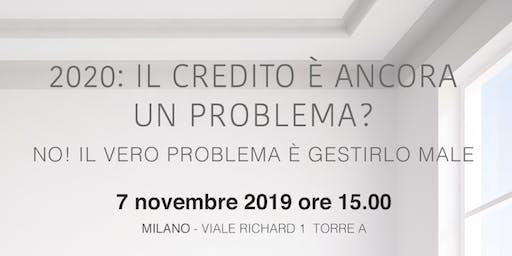 2020: Il credito è ancora un problema?
