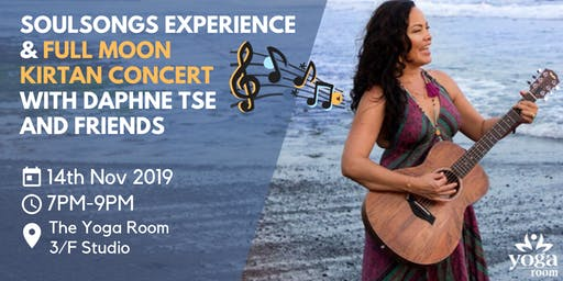 SoulSongs experience & Full Moon kirtan concert with Daphne Tse and friends