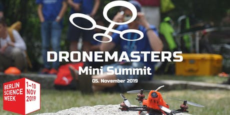 DRONEMASTERS Mini Summit @ Berlin Science Week Tickets