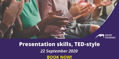 Presentation skills, TED-style (22nd September 2020)