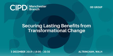 Securing Lasting Benefits from Transformational Change tickets