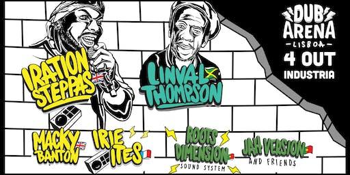 DUB ARENA Lisboa with/ IRATION STEPPAS + LINVAL THOMPSON