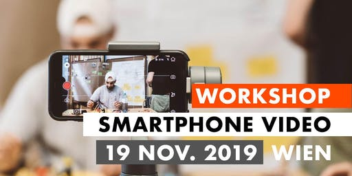 Smartphone Video Workshop - 19. November 2019 - Wien